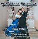 GRAŻYNA BRODZIŃSKA BOGUSŁAW MORKA Pardon Madame