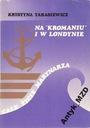 Tarasiewicz - NA KROMANIU I W LONDYNIE - Sulatycki