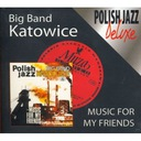 BIG BAND KATOWICE MUSIC FOR MY FRIENDS CD FOLIA