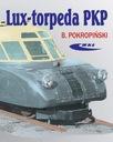 LUX TORPEDA PKP wagon kolejka kolej lokomotywa