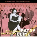 CD CLINE, PATSY - Stop, Look And Listen - Gonna...