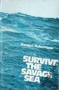 Survive the Savage Sea surwiwal morski marynistyka