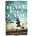 The Puppet Boy of Warsaw - Eva Weaver