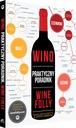Książka - Wino. Praktyczny poradnik. Wine Folly. Rok wydania 2016