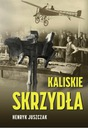 """Kaliskie Skrzydła"" - Henryk Juszczak"
