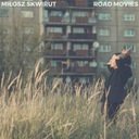 "Miłosz Skwirut - ""Road Movies"" ALBUM CD"