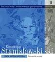 K. Stanisławski - PRACA AKTORA NAD SOBĄ T. 1-2
