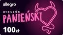 Karta Podarunkowa Wieczór Panieński - 100 zł