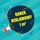 Banery Reklamowe Baner Reklamowy 1m2 + Projekt EAN 2120190910045
