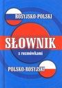 ROSYJSKO-POLSKI POLSKO-ROSYJSKI SŁOWNIK Z ROZMÓWKA