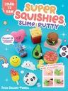 Super Squishies Slime i Putty
