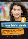 Jezus działa i zbawia kl.8 podręcznik+ćwiczenia ISBN 9788375057744