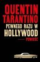 PEWNEGO RAZU W HOLLYWOOD Quentin Tarantino 2021