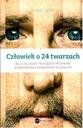 Człowiek o 24 twarzach Tytuł Człowiek o 24 twarzach