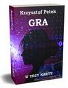 Gra w trzy karty - trylogia GRA, Petek