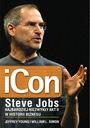 iCon Steve Jobs. Najbardziej niezwykły akt II Tytuł iCon Steve Jobs Najbardziej niezwykły akt II w historii biznesu