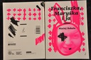 Maciej Bobula, Franciszka, Maryśka i ja. Proza. ISBN 9788395551673