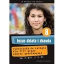 Jezus działa i zbawia Podręcznik do religii kl 8