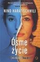 Ósme życie (dla Brilki) T.2 Nino Haratischwili