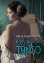 Kossakowie Tango Joanna Jurgała-Jureczka