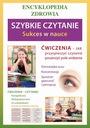 Szybkie czytanie. Sukces w nauce. Encyklopedia Tytuł Szybkie czytanie Sukces w nauce Encyklopedia zdrowia