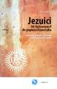 Jezuici. Od Vaticanum II do papieża Franciszka