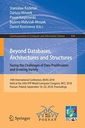 Beyond Databases, Architectures and Structures.