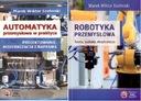 Automatyka i Robotyka przemysłowa - 2 książki