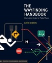 The Wayfinding Handbook DAVID GIBSON
