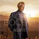 BOCELLI, ANDREA/ BELIEVE