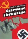 Czerwone i brunatne Lech Z. Niekrasz