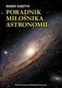 Poradnik Miłośnika Astronomii + Atlas Nieba 2000.0 ISSN 9788393201969