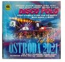OSTRÓDA 2021 Disco Polo Top Hits 2CD Boys Akcent