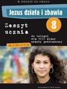 Jezus działa i zbawia kl.8 podręcznik+ćwiczenia Rodzaj tradycyjny podręcznik