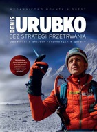 Bez strategii przetrwania (Denis Urubko)
