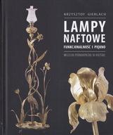 Lampy naftowe Funkcjonalność i piękno