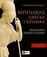 Mitologia grecka i rzymska Katrzyna Marciniak