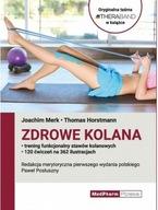 Zdrowe kolana Trening funkcjonalny stawów kolanowy