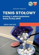 Tenis stołowy Trening z wykorzystaniem dużej liczb