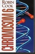 Robin Cook - Chromosom 6