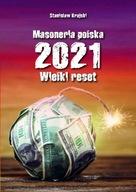 Masoneria polska 2021. Wielki Reset - Stanisław