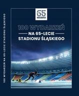 100 wydarzeń na 65.lecie Stadionu Śląskiego