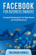 Facebook for Business Owners: Facebook Marketing
