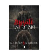 Zepsute laleczki, Ker Dukey, K. Webster NSZ