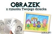 Obrazek z rysunku Twojego dziecka