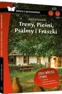 Treny Pieśni Psalmy i Fraszki Lektura z opracowaniem Jan Kochanowski
