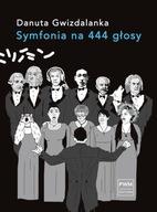 Symfonia na 444 głosy Danuta Gwizdalanka
