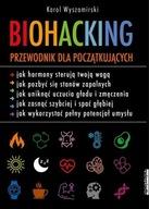 Biohacking Karol Wyszomirski