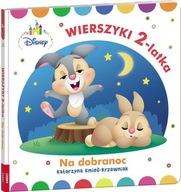 Disney Maluch Wierszyki dwulatka na dobranoc Katarzyna Kmieć-Krzewniak