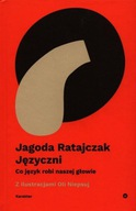 Języczni Co język robi naszej głowie Jagoda Ratajczak